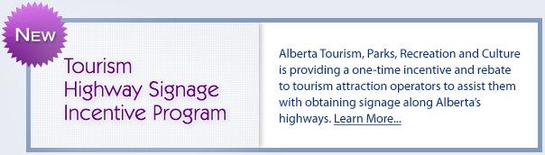 Sign Up Alberta – Alberta Highway Signs – Alberta Tourism
